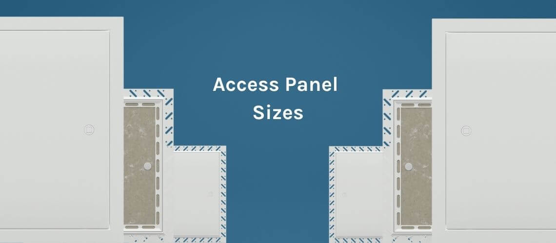 What sizes do Access Panels come in